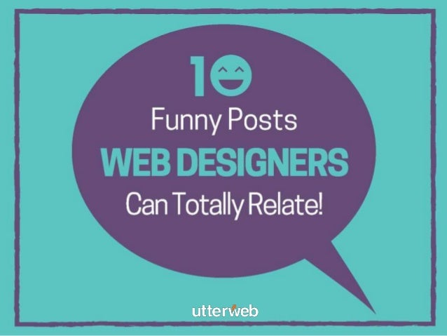10 Funny Posts Web Designers Can Totally Relate