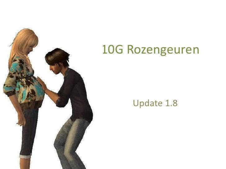10G Rozengeuren 1.8