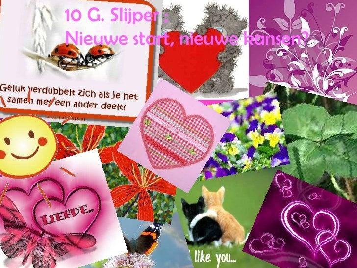 10 G. Slijper ; <br />Nieuwe start, nieuwe kansen?<br />