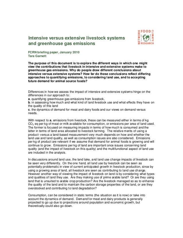 Intensive versus extensive livestock systemsand greenhouse gas emissionsFCRN briefing paper, January 2010Tara GarnettThe p...