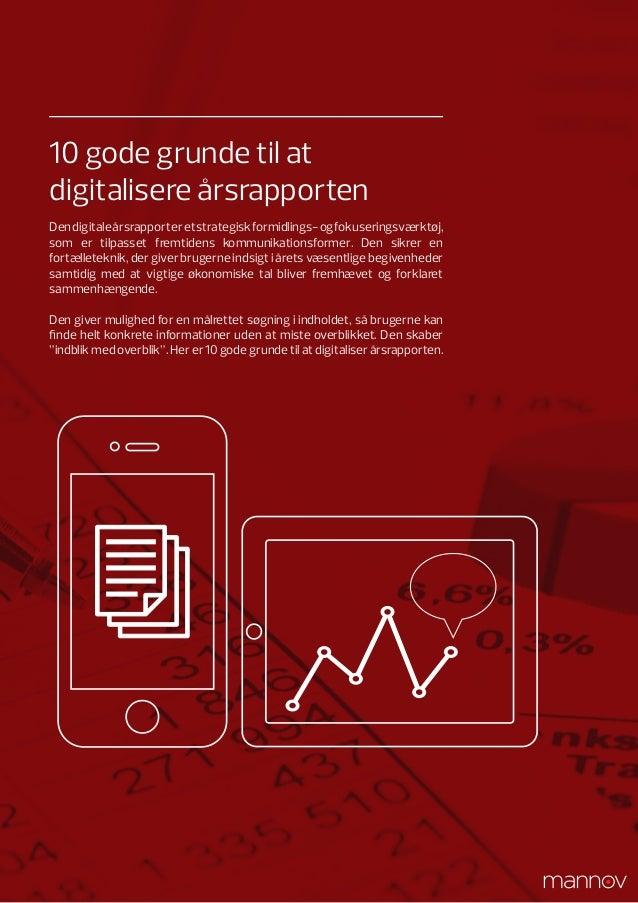 10 gode grunde til at digitalisere årsrapporten Den digitale årsrapport er et strategisk formidlings- og fokuseringsværktø...