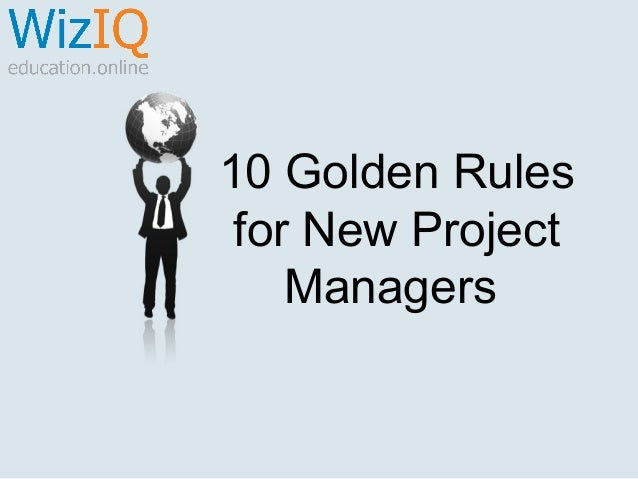 10 Golden Rules for New Project Managers