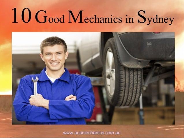 10Good Mechanics in Sydney www.ausmechanics.com.au