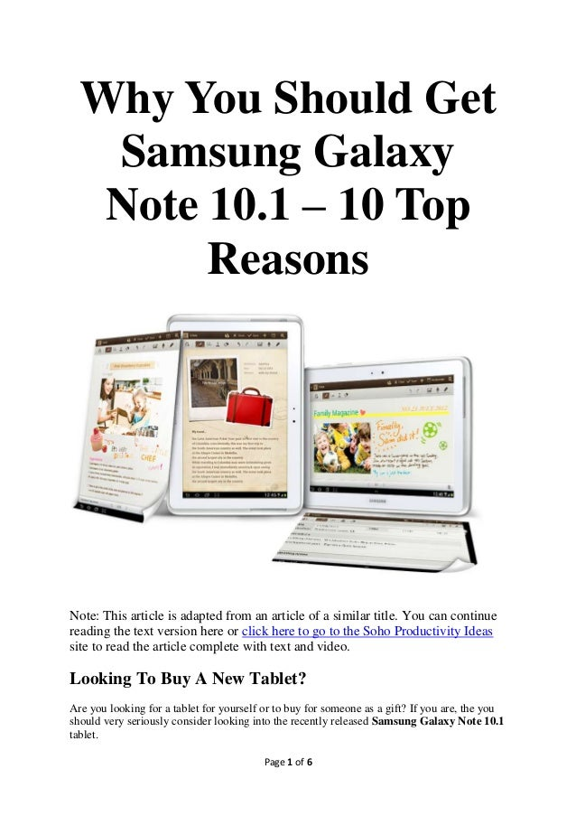 Why You Should Get   Samsung Galaxy   Note 10.1 – 10 Top        ReasonsNote: This article is adapted from an article of a ...