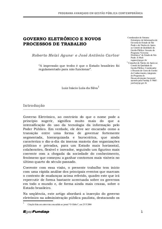 PROGRAMA AVANÇADO EM GESTÃO PÚBLICA CONTEMPORÂNEAPROGRAMA AVANÇADO EM GESTÃO PÚBLICA CONTEMPORÂNEA GOVERNO ELETRÔNICO E NO...