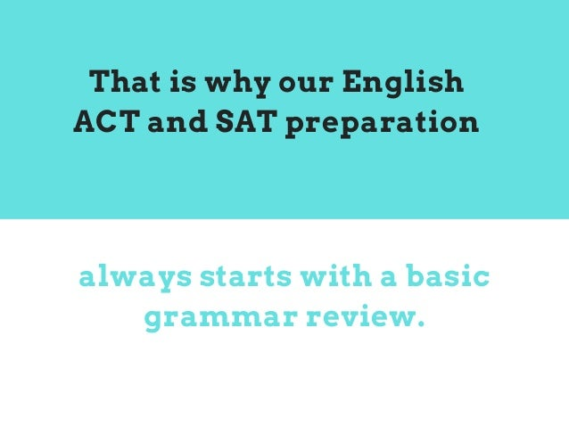 Top 10 Grammar Basics to Master Before Taking the ACT or SAT Slide 3