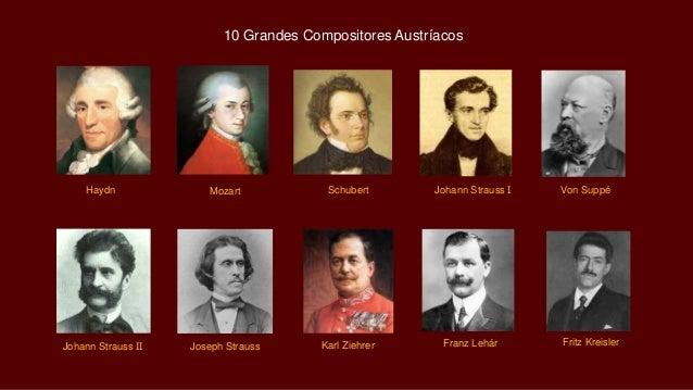 Johann Strauss II Joseph Strauss Karl Ziehrer Franz Lehár Fritz Kreisler Haydn Mozart Schubert Johann Strauss I Von Suppé ...
