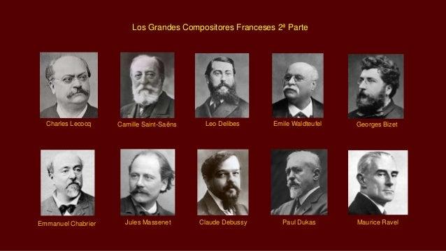 Charles Lecocq Camille Saint-Saëns Leo Delibes Emile Waldteufel Georges Bizet Emmanuel Chabrier Jules Massenet Claude Debu...
