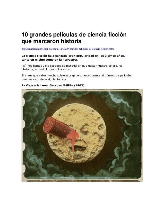 10 grandes películas de ciencia ficción que marcaron historia http://adictamente.blogspot.com/2012/03/10-grandes-peliculas...