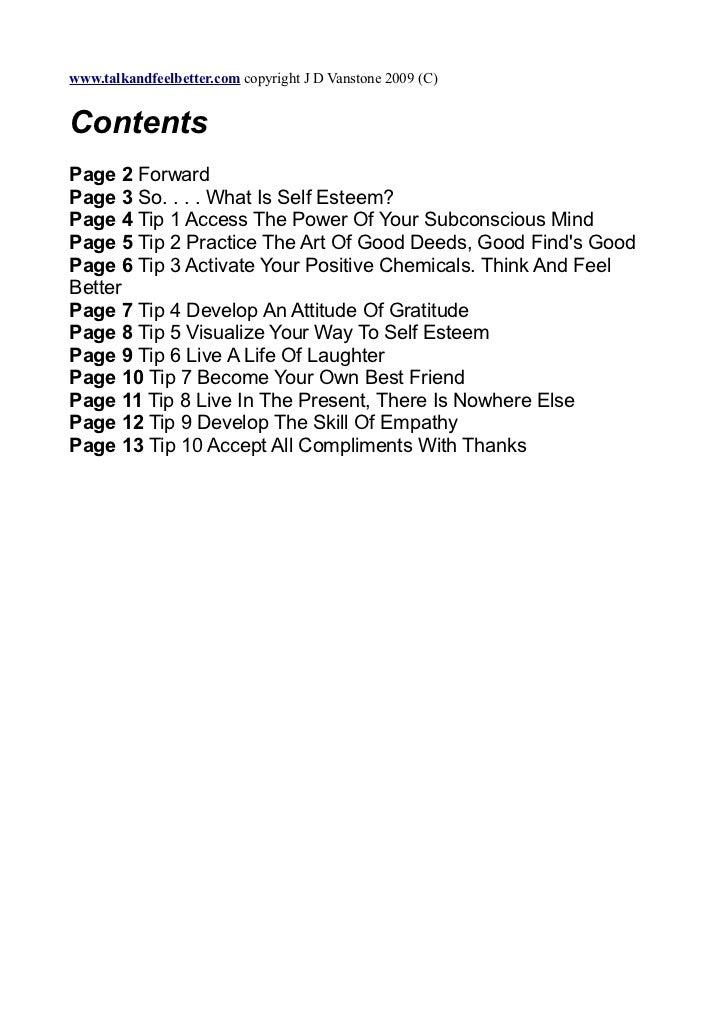 www.talkandfeelbetter.com copyright J D Vanstone 2009 (C)ContentsPage 2 ForwardPage 3 So. . . . What Is Self Esteem?Page 4...