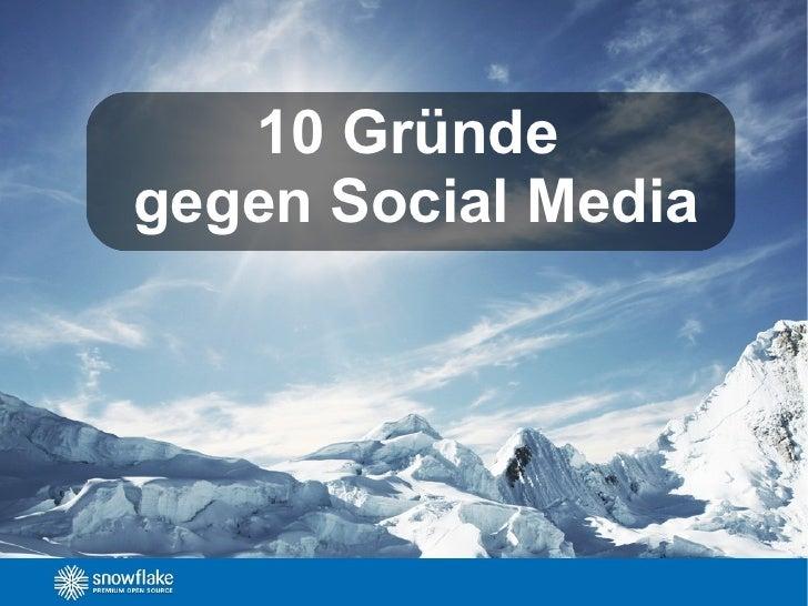 10 Gründegegen Social Media