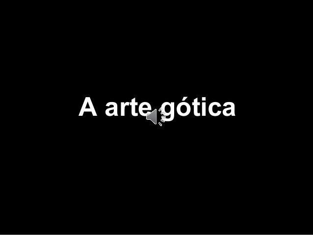 A arte gótica