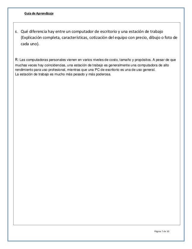 Guía de Aprendizaje Página 7 de 10 6. Qué diferencia hay entre un computador de escritorio y una estación de trabajo (Expl...