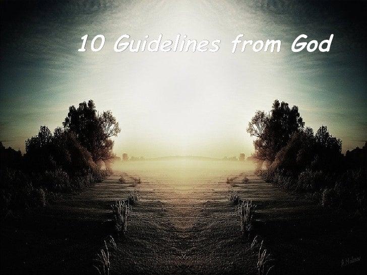 <ul><li>10  Guidelines from God </li></ul>
