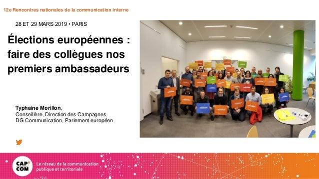 12e Rencontres nationales de la communication interne Élections européennes : faire des collègues nos premiers ambassadeur...