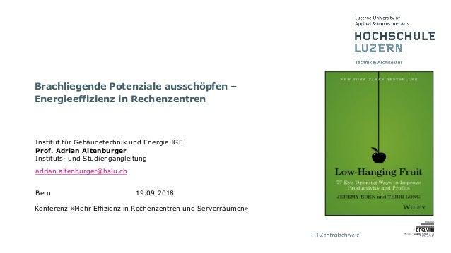 Institut für Gebäudetechnik und Energie IGE Prof. Adrian Altenburger Instituts- und Studiengangleitung adrian.altenburger@...