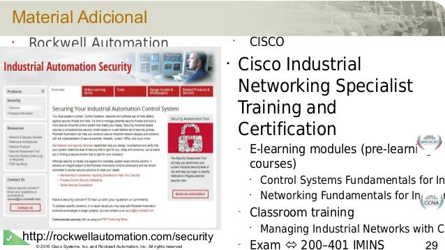 © 2016 Cisco Systems, Inc. and Rockwell Automation, Inc. All rights reserved 29 Material Adicional • Rockwell Automation h...