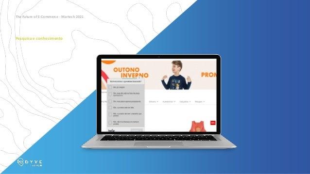 The Future of E-Commerce - Martech 2021 Personalize