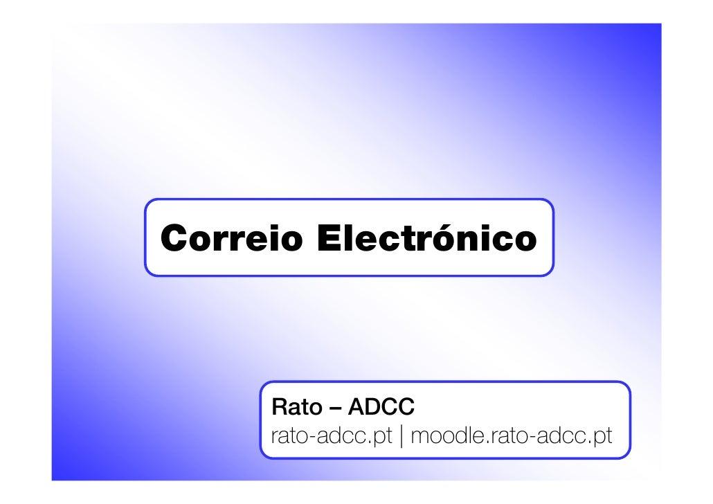 Correio Electrónico         Rato – ADCC      rato-adcc.pt | moodle.rato-adcc.pt