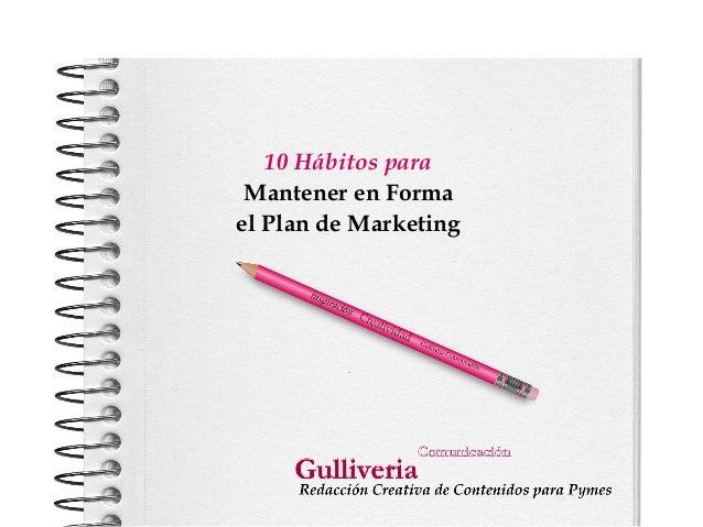 10 Hábitos para Mantener en Forma el Plan de Marketing