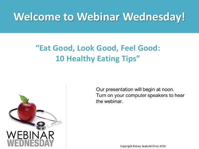 healthy eating tips 10 healthy tips webinar wednesday march 2016 30626