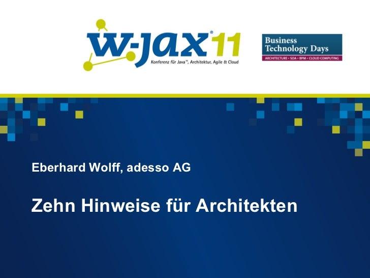 Eberhard Wolff, adesso AGZehn Hinweise für Architekten