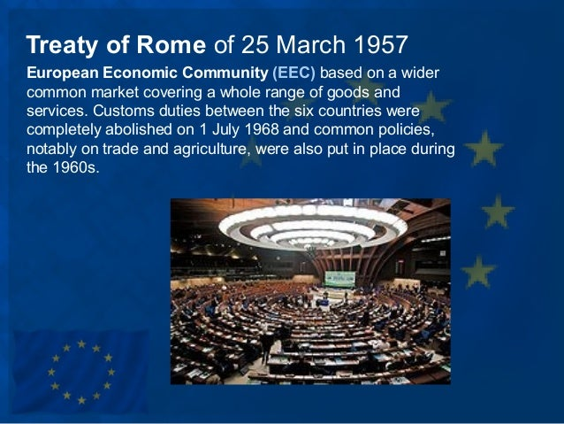 10 historic steps in eu development Slide 3