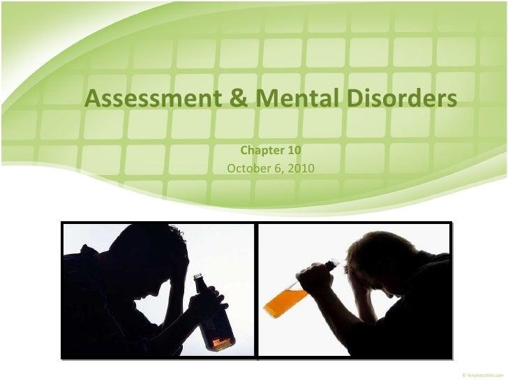 Assessment & Mental Disorders             Chapter 10           October 6, 2010