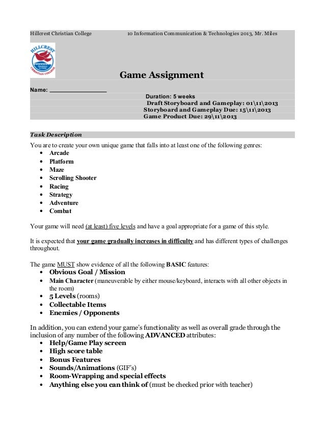 Hillcrest Christian College 10 Information Communication & Technologies 2013, Mr. Miles Game Assignment Name: Duration: 5 ...