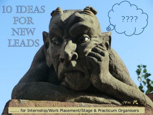 ????  CAS  ……… for Internship/Work Placement/Stage & Practicum Organisers
