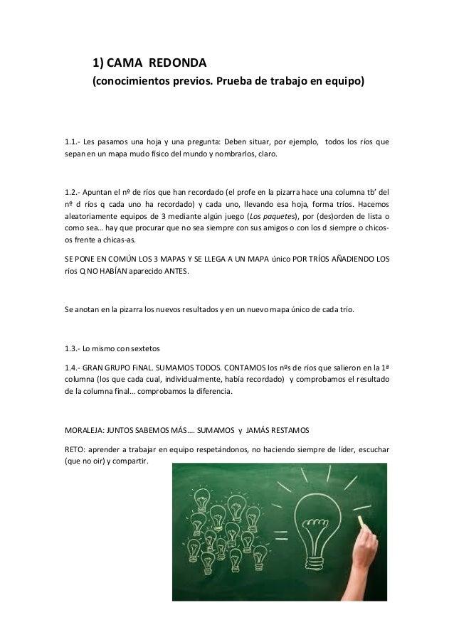 1) CAMA REDONDA (conocimientos previos. Prueba de trabajo en equipo) 1.1.- Les pasamos una hoja y una pregunta: Deben situ...