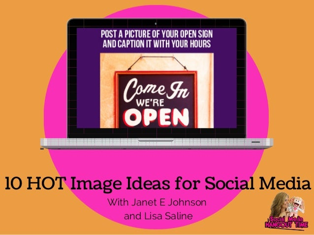 10 HOT Image Ideas for Social Media  With Janet E Johnson  and Lisa Saline