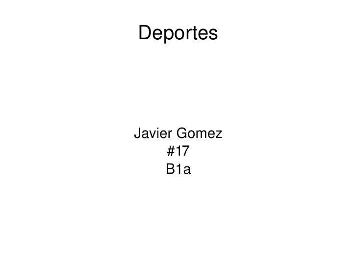 Deportes Javier Gomez #17 B1a