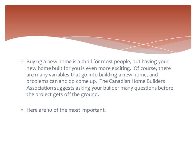 10 important questions to ask your new home builder for Questions to ask a builder