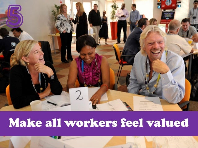 5 Make all workers feel valued