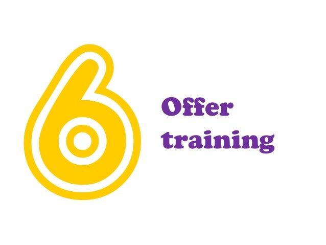 Offer training