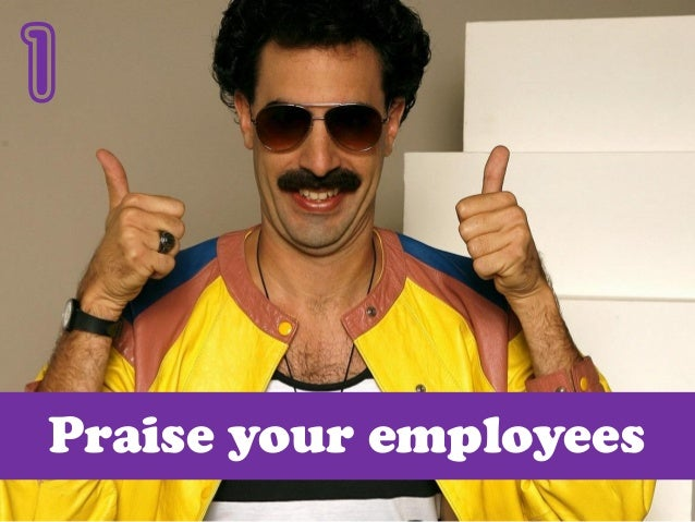 1 Praise your employees