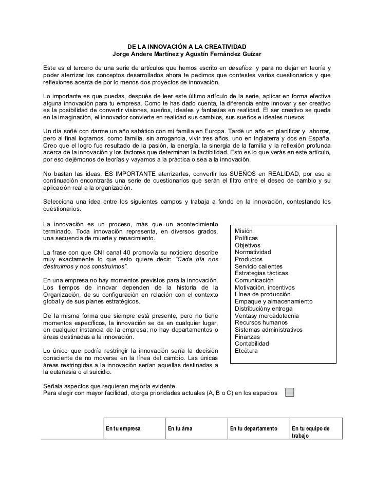 DE LA INNOVACIÓN A LA CREATIVIDAD                          Jorge Andere Martínez y Agustín Fernández GuízarEste es el terc...