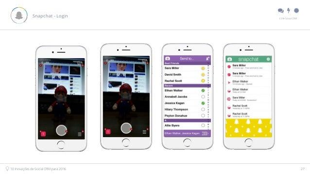 """"""" # $ E.life Social CRM 10 Inovações de Social CRM para 2016 27 Snapchat - Login"""
