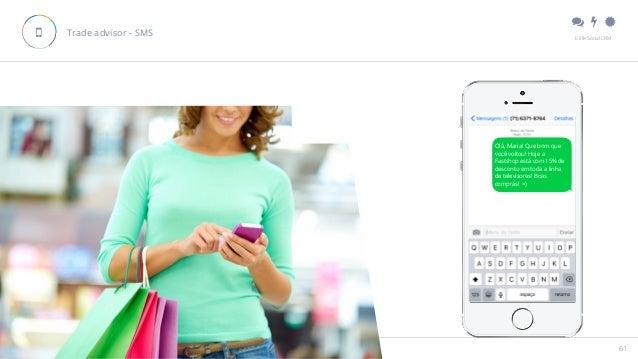 """"""" # $ E.life Social CRM 10 Inovações de Social CRM para 2016 61 Trade advisor - SMS% Olá, Maria! Que bom que você voltou!..."""