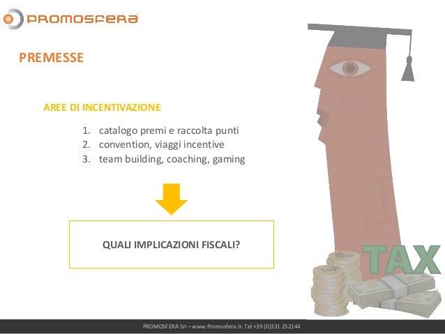 CAMPAGNE DI INCENTIVAZIONE Slide 2