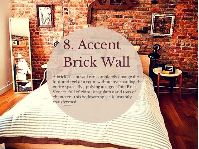 Inspirational Interior Brick Looks - Aged brick veneer
