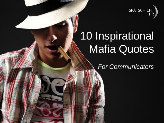 Quotes About The Streets From Gangsters: 10 Inspirational Mafia Quotes