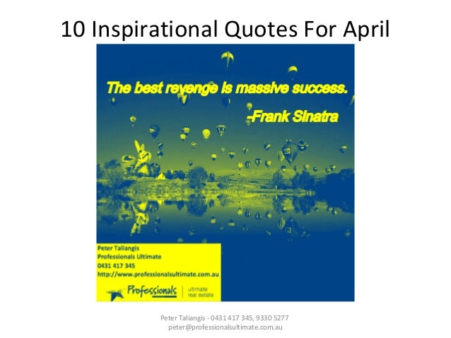 10 Inspirational Quotes For April From Professionals Fremantle 0431 4