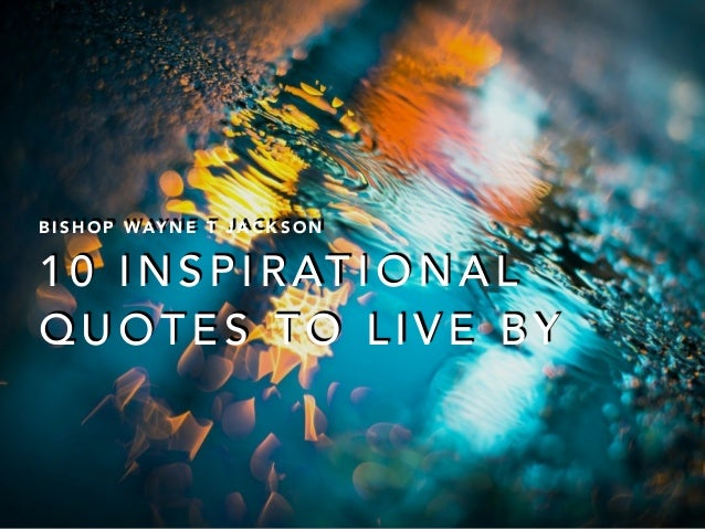 Humor Inspirational Quotes: 10 Inspirational Quotes To Live By