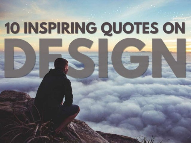 Images 70 Awesome Inspirational Typography Quotes: 10 Inspiring Quotes On Design