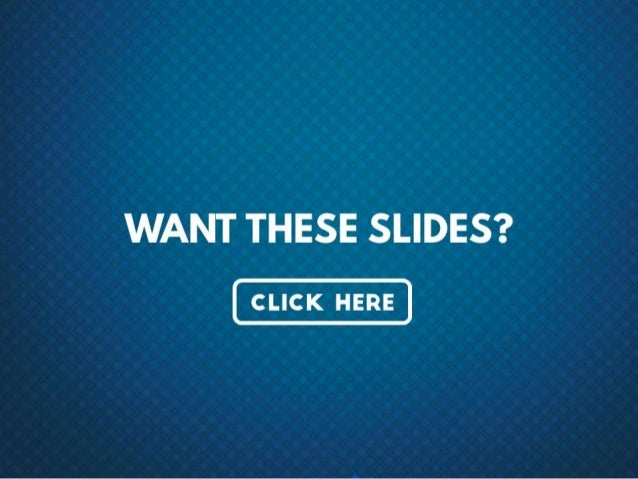 Want these slides? – Click here