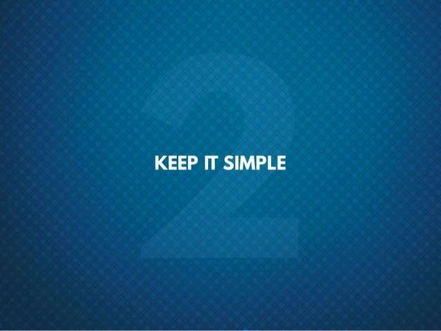 #2 Keep it simple