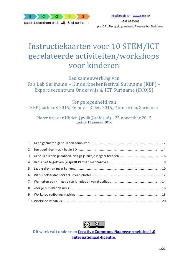 1/21 expertisecentrum onderwijs & ict suriname info@ecois.sr – www.ecois.sr +597 8750066 p.a. CPI, Nengrekopoestraat, Para...