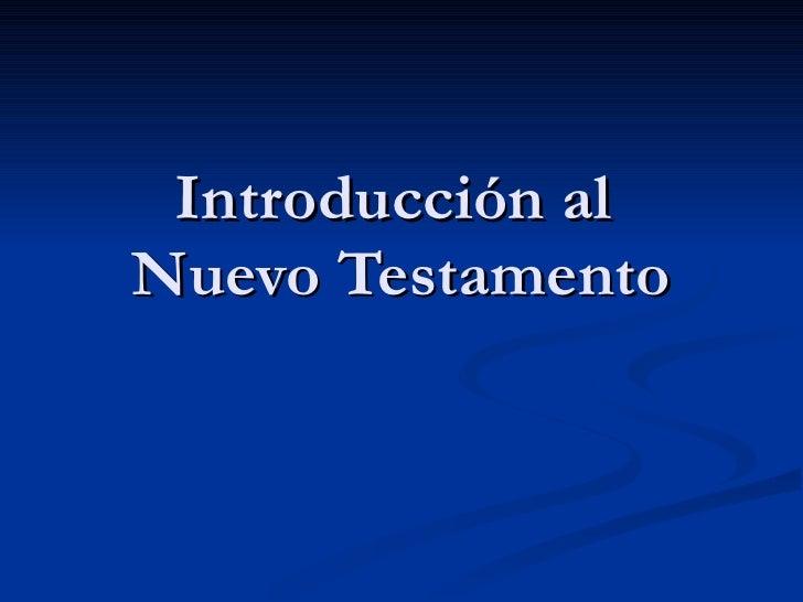 10 introducción al nuevo testamento